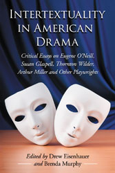 Intertexuality in American Drama